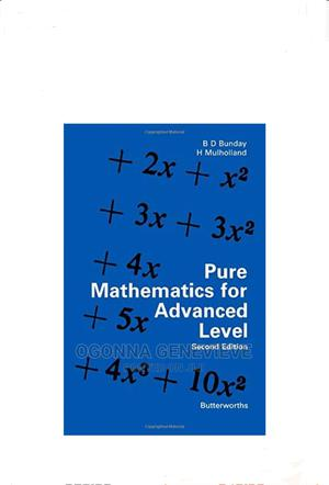 Pure Mathematics for Advanced Level | Books & Games for sale in Lagos State, Yaba