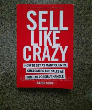 Sell Like Crazy | Books & Games for sale in Lagos State, Surulere