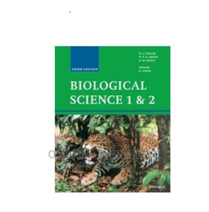 BIOLOGICAL SCIENCE 1 2 Third Edition by Taylor | Books & Games for sale in Lagos State, Yaba