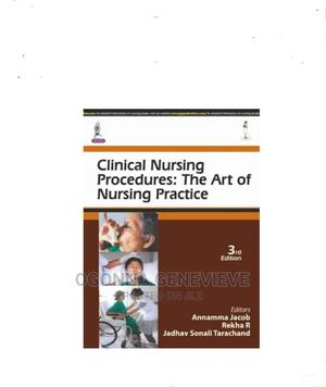 CLINICAL NURSING PROCEDURE: The Art of Nursing Pratice 3ed   Books & Games for sale in Lagos State, Yaba