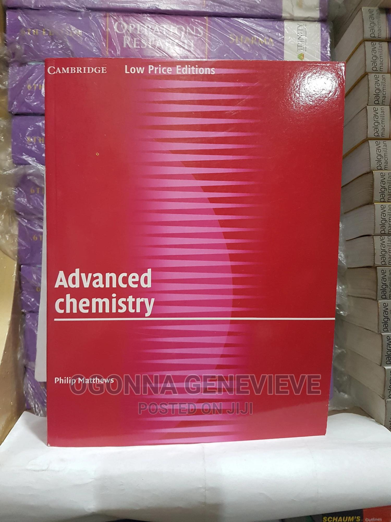 ADVANCED CHEMISTRY Cambridege Low Price Edition BY PHILIP