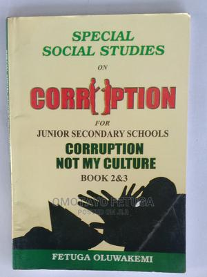 Corruption Not My Culture Book for Secondary School   Stationery for sale in Lagos State, Ikeja