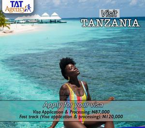 Process Your Tanzania Tourist Visa   Travel Agents & Tours for sale in Lagos State, Lekki