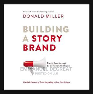 Building a Story Brand by Donald Miller | Books & Games for sale in Lagos State, Yaba