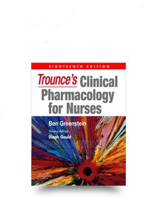 Trounce's Clinical Pharmacology for Nurses | Books & Games for sale in Lagos State, Yaba