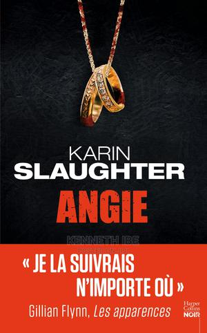 Angie by Karin Slaughter (: (French Edition   Books & Games for sale in Lagos State, Surulere
