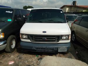 Ford E-250 2005 Van White | Cars for sale in Lagos State, Apapa