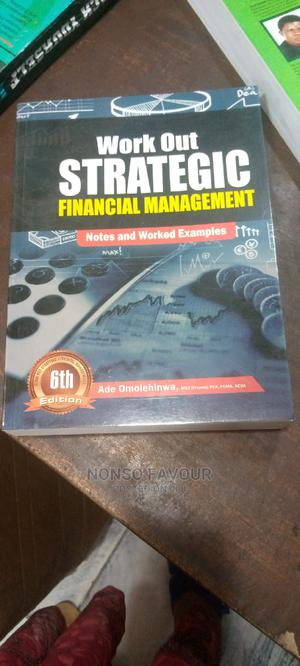 Work Out Strategic Financial Management   Books & Games for sale in Lagos State, Ikeja