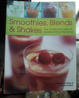 Smoothies, Blends and Shakes by Suzanah | Books & Games for sale in Lagos State, Surulere