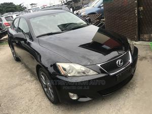 Lexus IS 2007 250 AWD Black | Cars for sale in Lagos State, Apapa