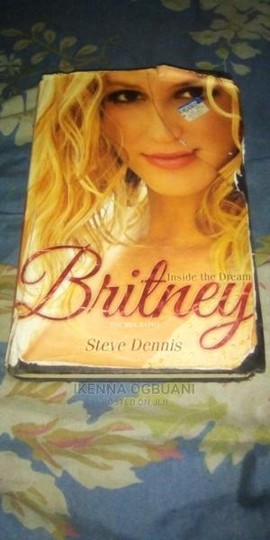 Britney Inside the Dream Biography   Books & Games for sale in Lagos State, Egbe Idimu