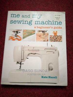 Me and My Sewing Machine | Books & Games for sale in Edo State, Benin City