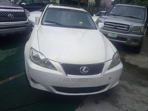 Lexus IS 2007 250 White | Cars for sale in Lagos State, Lekki
