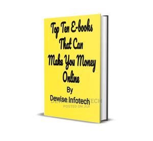 Top Ten E-books That Can Make You Money Online   Books & Games for sale in Ogun State, Ado-Odo/Ota