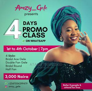 Learn Gele Tying in Jx 4 Days | Health & Beauty Services for sale in Lagos State, Ajah