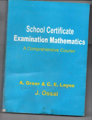 School Certificate Examination Mathematics   Books & Games for sale in Lagos State, Ikeja