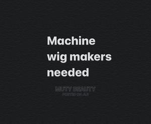 Machine Wig Makers Needed | Health & Beauty Jobs for sale in Oyo State, Ibadan