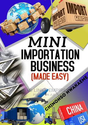 Mini Importation Made Easy | Books & Games for sale in Lagos State, Ikotun/Igando