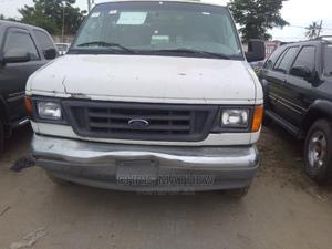 Ford E-250 2005 Van White | Cars for sale in Lagos State, Amuwo-Odofin