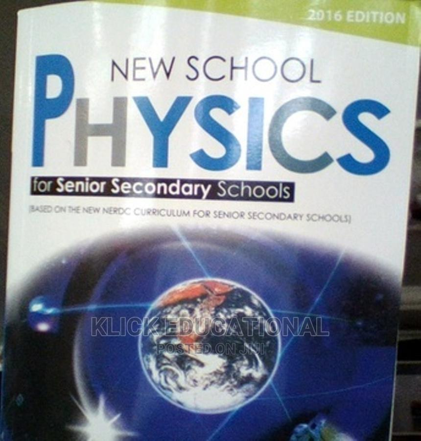 New School Physics New School Chemistry for Ss1-3 Students