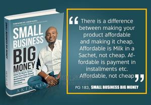Small Business Big Money by Akin Alabi (Ebook + PDF)   Books & Games for sale in Lagos State, Ikorodu
