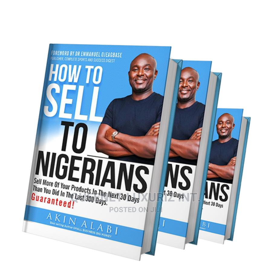 (E--Book) --How to Sell to Nigerians by Akin Alabi