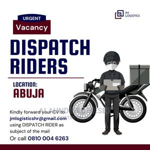 Skilled Dispatch Rider wanted | Logistics & Transportation Jobs for sale in Abuja (FCT) State, Asokoro