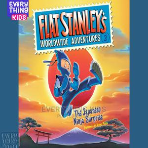 Flat Stanley's Worldwide Adventures : The Japanese Ninja S | Books & Games for sale in Lagos State, Ikeja