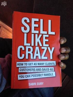 Sell Like Crazy by Sabri Suby (Pdf) | Books & Games for sale in Lagos State, Maryland