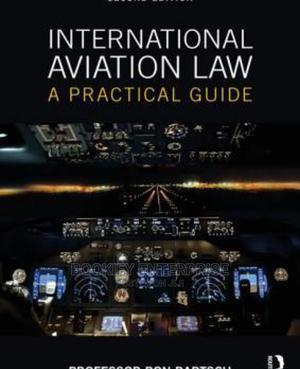 International Aviation Law: A Practical Guide | Books & Games for sale in Lagos State, Surulere